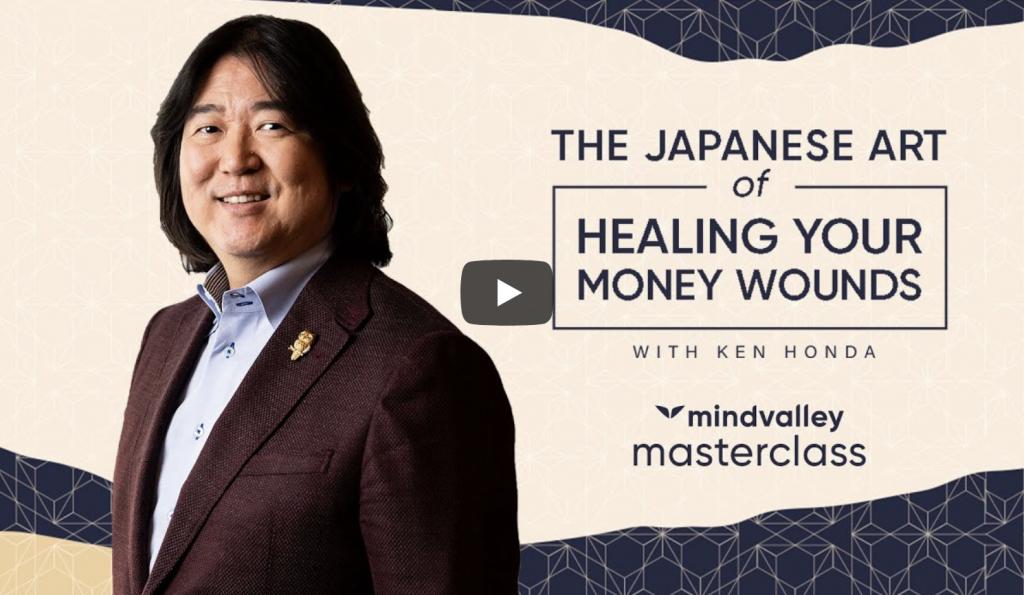 Ken Honda Japanese Art of Healing Your Money Wounds